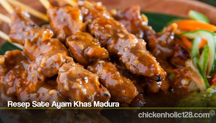 Resep Sate Ayam Khas Madura