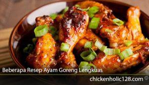 Beberapa Resep Ayam Goreng Lengkuas