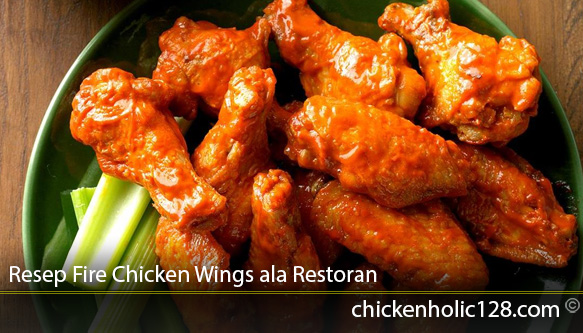 Resep Fire Chicken Wings ala Restoran